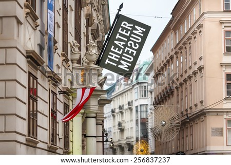 Vienna, Austria, January 07 2014: View of the advertising of Theater Museum in old city - stock photo