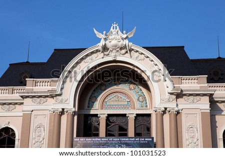 VIETNAM - DEC 12: The Arch of the Saigon Opera House, a French Colonial architecture in Ho Chi Minh City, Vietnam on Dec 12, 2010. Built in 1897 by French architect Ferret Eugene. - stock photo