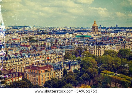 Vintage aerial view, from Eiffel tower, with Dome des Invalides ( Les Invalides ) in Paris, France. - stock photo