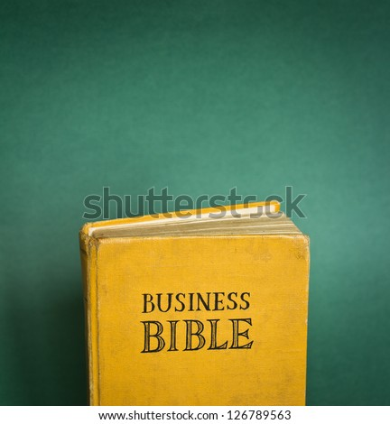 Vintage Business Bible with business rules.  With space for your text - business commandments and more. - stock photo