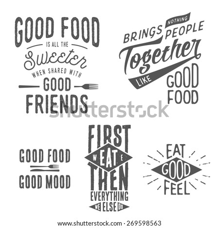 Vintage food related typographic quotes  - stock photo