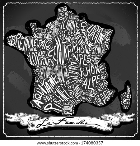 Vintage France Map Blackboard. Geographic France Chalk Board Map. Retro Vintage French typography. Chalk Handwriting French Map.Vintage Board Background Infographic Vector Image - stock photo