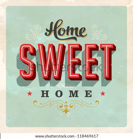 Vintage Home Sweet Home - Card - JPG Version - stock photo