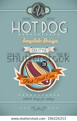 Vintage HOT DOG poster template for restaurant and street food sellers.  - stock photo