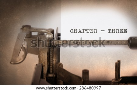 Vintage inscription made by old typewriter, chapter 3 - stock photo