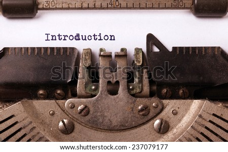 Vintage inscription made by old typewriter, introduction - stock photo