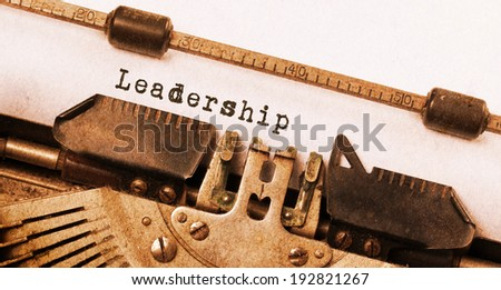 Vintage inscription made by old typewriter, leadership - stock photo