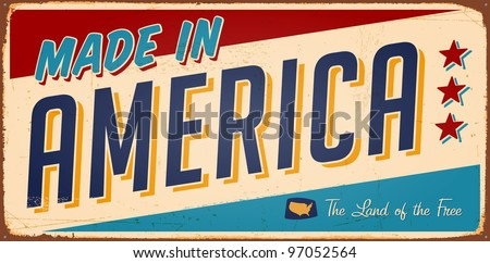 Vintage Made in America metal sign - Raster Version - stock photo