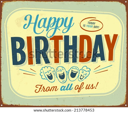 Vintage Metal Sign - Happy Birthday from all of us! - JPG Version - stock photo
