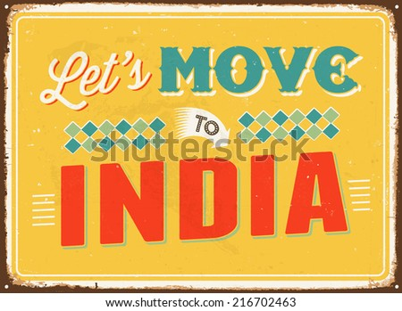 Vintage metal sign - Let's move to India - JPG Version - stock photo
