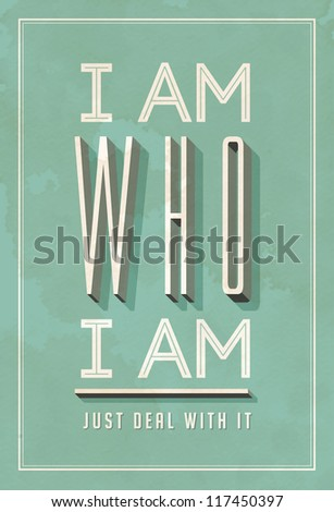 Vintage Poster Art - I am Who I am - JPG version - stock photo