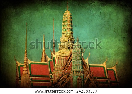 vintage style picture of the view of the Buddhist Temple Wat Phra Kaew, one of the main landmarks of Bangkok, Thailand - stock photo
