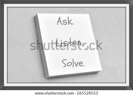 Vintage style text ask listen solve on the short note texture background - stock photo