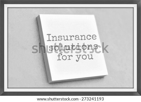 Vintage style text insurance solutions for you on the short note texture background - stock photo