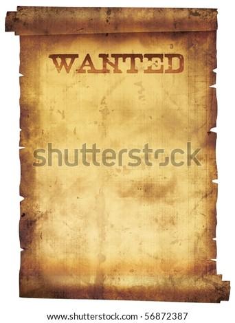 Vintage wanted poster. Grunge manuscript. - stock photo