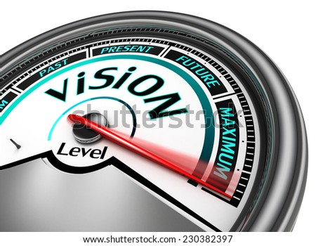 vision conceptual meter indicate maximum, isolated on white background - stock photo