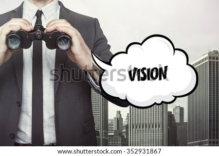 Vision text on speech bubble with businessman holding binoculars on city background - stock photo