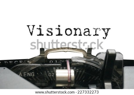 Visionary on typewriter - stock photo