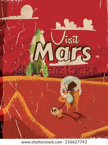 Visit Mars vintage travel poster. A vintage or classic Mars cartoon travel poster featuring max and his dog walking on the martian surface. - stock photo