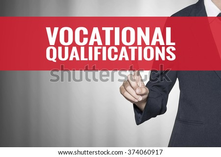 Vocational Qualifications word on virtual screen push by business woman red tab - stock photo