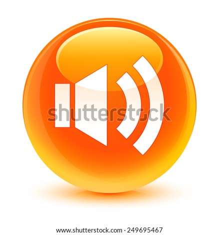Volume icon glassy orange button - stock photo