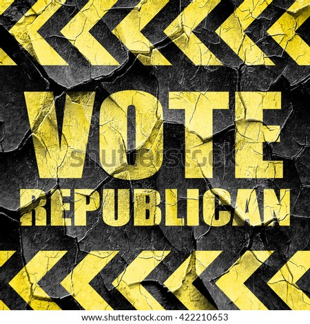 vote republican, black and yellow rough hazard stripes - stock photo
