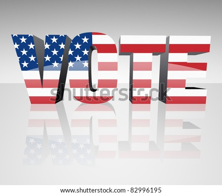 VOTE with flag wrapped over it to promote voting in the presidential election. Patriotic image. - stock photo