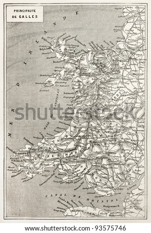 Wales old map. Created by Erhard and Duguay-Trouin, published on Le Tour du Monde, Paris, 1867 - stock photo