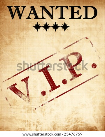 wanted paper with a vip stamp on it - stock photo