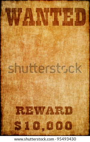 Wanted poster on old paper - stock photo