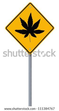 Warning sign on the use of marijuana (isolated on white) - stock photo