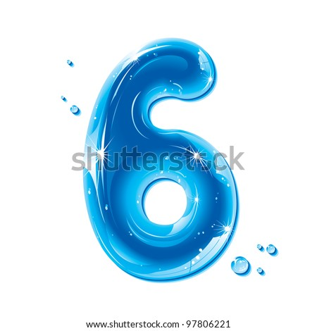 Water Numbers - Number Six Liquid Number Gel Series on white background - raster version - stock photo