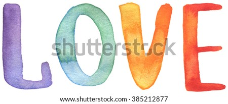Watercolor rainbow love. Hand painted letters - stock photo