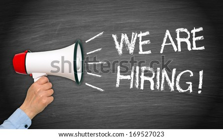 We are hiring ! - stock photo