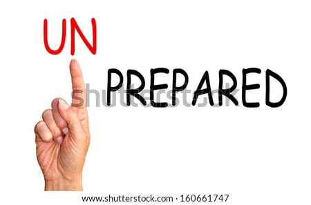 We are prepared - stock photo
