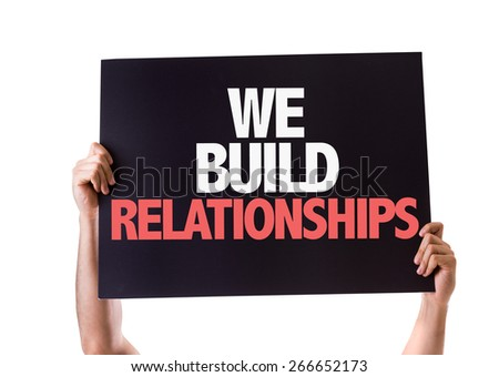 We Build Relationships card isolated on white - stock photo