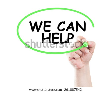 We can help concept made by a human hand holding a marker on transparent wipe board - stock photo