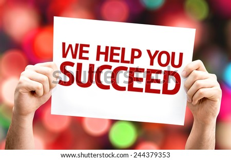 We Help You Succeed card with colorful background with defocused lights - stock photo