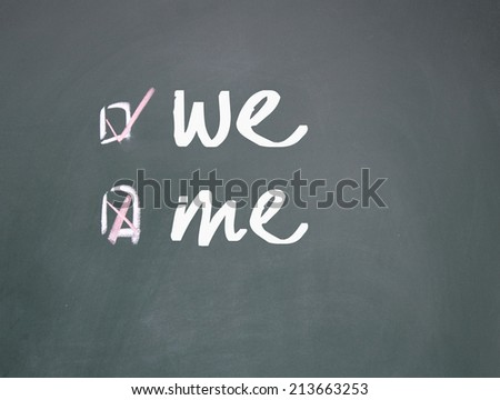 we or me choice  - stock photo