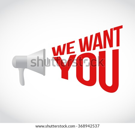 we want you message concept sign illustration design - stock photo