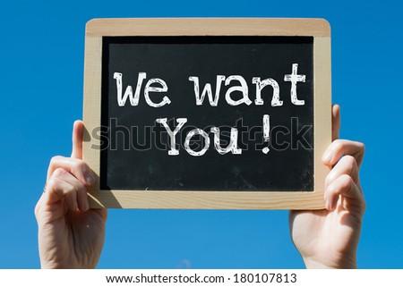 We want you on blackboard - stock photo
