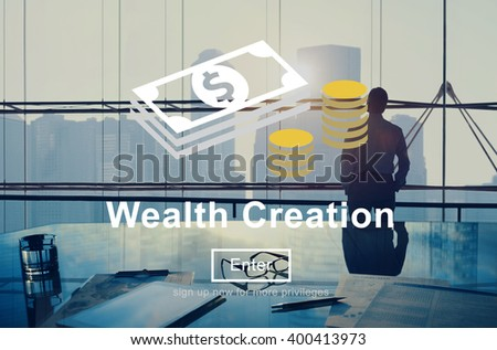 Wealth Creation Affluence Investment Concept - stock photo