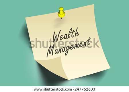 wealth management words on note paper  - stock photo