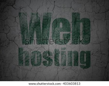 Web development concept: Green Web Hosting on grunge textured concrete wall background - stock photo