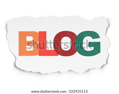Web development concept: Painted multicolor text Blog on Torn Paper background - stock photo