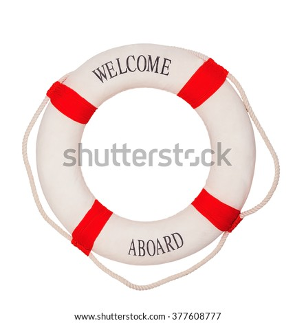Welcome a Board - Lifebuoy with text isolated on white background - stock photo