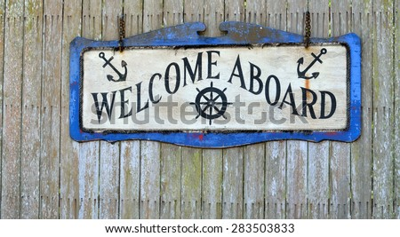 Welcome Aboard Sign - stock photo