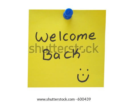 Welcome back message. - stock photo