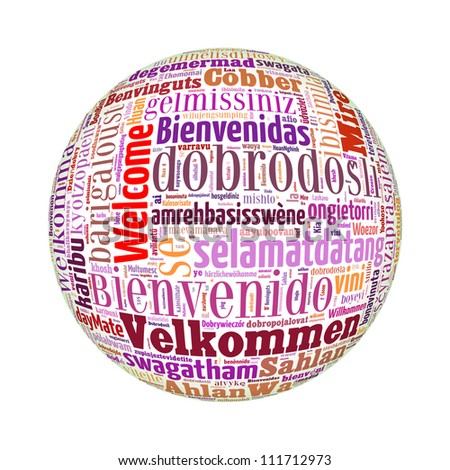 Welcome globe concept word in many languages of the world. - stock photo