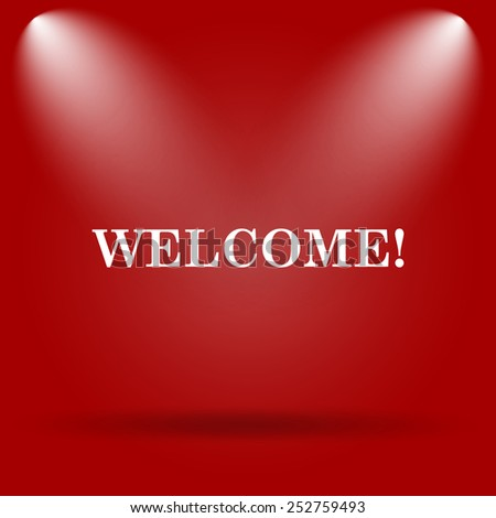 Welcome icon. Flat icon on red background.  - stock photo